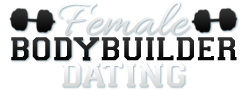 Female Bodybuilder Dating