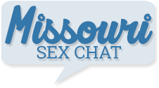Missouri Sex Chat