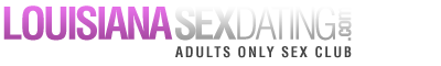 Louisiana Sex Dating