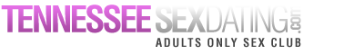 Tennessee Sex Dating